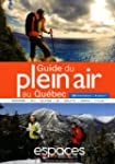 Guide du Plein Air au Qu�bec, 4e �d.