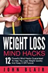 Weight Loss Mind Hacks: 12 Powerful M...