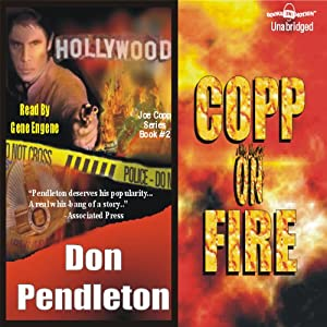 Copp on Fire | [Don Pendleton]