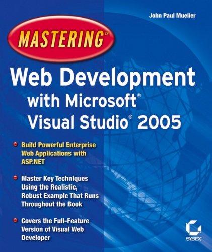 Mastering Web Development with Microsoft Visual Studio 2005