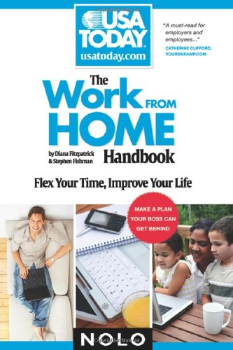 Work From Home Handbook: Flex Your Time, Improve Your Life (USA TODAY/Nolo Series)