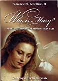 img - for Who is Mary?: A Short Catechism on the Blessed Virgin book / textbook / text book