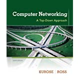 Computer Networking: A Top-Down Approach (6th Edition) ~ James F. Kurose