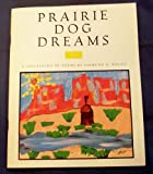 Prairie Dog Dreams, a Collection of Poems SIGNED