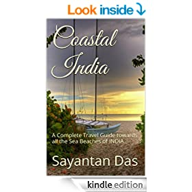 Coastal India: A Complete Travel Guide towards all the Sea Beaches of INDIA