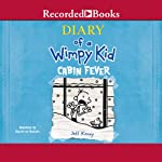 Diary of a Wimpy Kid: Cabin Fever (       UNABRIDGED) by Jeff Kinney Narrated by Ramon de Ocampo