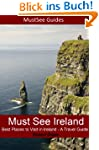 Must See Ireland - Best Places to Vis...