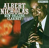 New Orleans Clarinet by Albert Nicholas (2006-03-21)