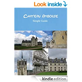 Chateau Amboise: Simple Guide
