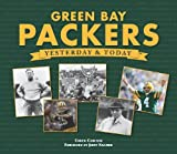 Green Bay Packers: Yesterday & Today