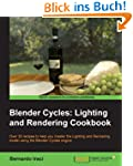Blender Cycles: Lighting and Renderin...