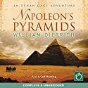 Napoleon's Pyramids Audiobook by William Dietrich Narrated by Jeff Harding