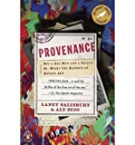 img - for Provenance: How a Con Man and a Forger Rewrote the History of Modern Art (Paperback) - Common book / textbook / text book