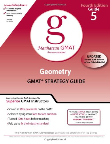 Geometry GMAT Preparation Guide, 4th Edition (Manhattan GMAT Preparation Guides)