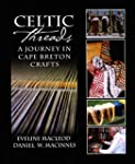 Celtic Threads: A Journey In Cape Breton