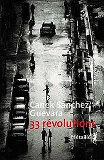 33 révolutions, Sánchez Guevara, Canek
