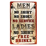 Ladies: No Shirt, FREE DRINKS Funny Bar Service Sign