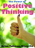 img - for Positive Thinking: 365 Daily Positive Thinking Ideas to Help You Boost Confidence, Gain Strength and Achieve Your Goals book / textbook / text book