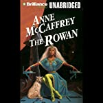 The Rowan: Tower and Hive, Book 1 (       UNABRIDGED) by Anne McCaffrey Narrated by Jean Reed Bahle