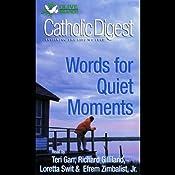 Catholic Digest: Words For Quiet Moments | [Phoenix Audio]