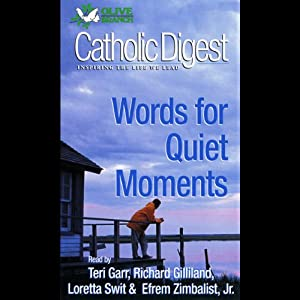 Catholic Digest: Words For Quiet Moments Audiobook