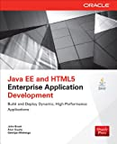 Java EE and HTML5 Enterprise Application Development (Oracle Press)