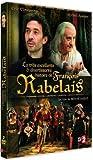 La TRES EXCELLENTE ET DIVERTISSANTE HISTOIRE DE FRANCOIS RABELAIS