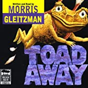 Toad Away | [Morris Gleitzman]