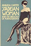 The Sadeian Woman (0394758935) by Angela Carter