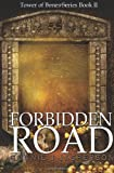 img - for Forbidden Road: Book II in the Tower of Bones Series book / textbook / text book