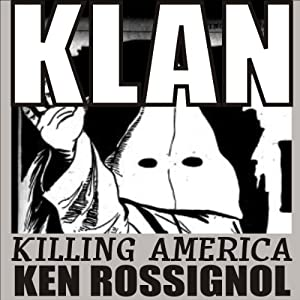 KLAN: Killing America Audiobook