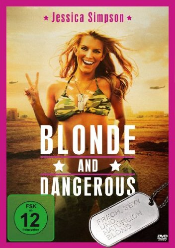 Blonde & Dangerous