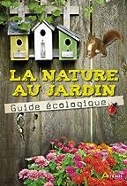 La nature au jardin par Collectif