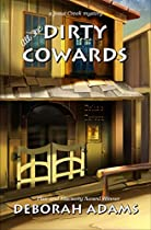 All The Dirty Cowards: A Jesus Creek Mystery (the Jesus Creek Mysteries Book 7)