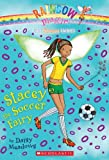 Stacey the Soccer Fairy (Rainbow Magic Book: The Sports Fairies, No. 2)