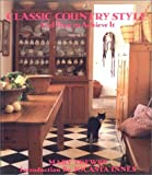 img - for Classic Country Style and How to Achieve It (Classic Country Style) (Paperback) book / textbook / text book