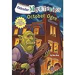 October Ogre: Calendar Mysteries, Book 10 | Ron Roy