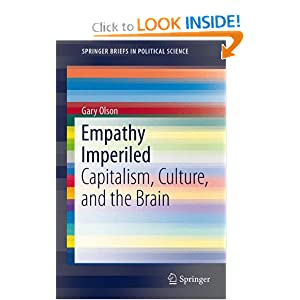 Empathy Imperiled- Capitalism, Culture, and the Brain - Gary Olson