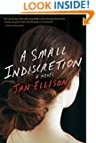 A Small Indiscretion: A Novel