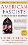 American Fascists: The Christian Righ...