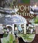 WOHNStyling im Winter: Winterliche De...