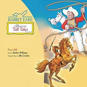 Pecos Bill | [ Rabbit Ears]