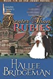 img - for Greater Than Rubies: The Jewel Series Book 1.5 book / textbook / text book