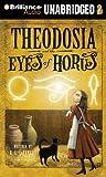 Theodosia and the Eyes of Horus (Theodosia (Audio))