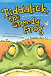 Tiddalick, the Greedy Frog: An Aborig...