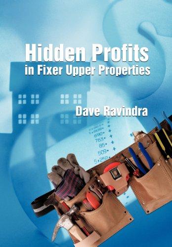 Hidden Profits in Fixer Upper Properties