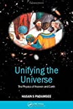 img - for Unifying the Universe: The Physics of Heaven and Earth by Padamsee, Hasan S. (2002) Paperback book / textbook / text book