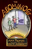 The Abominog (The Adventures of Kirk and David) (Volume 1)