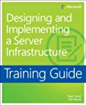Training Guide: Designing and Impleme...
