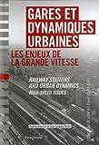 echange, troc Jean-Jacques Terrin, Jean-Baptiste Marie, Stéphanie Leheis, Collectif - Gares et dynamiques urbaines bilingue français-anglais